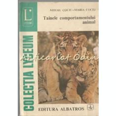Tainele Comportamentului Animal - Mihail Cociu, Maria Cociu