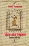 Viata lui Julien Templierul/Viorica S. Constantinescu
