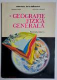 Geografie fizica generala   Manual pentru clasa a IX-a  -  G. Posea, O. Mandrut