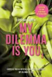 My dilemma is you 3/Cristina Chiperi, Litera