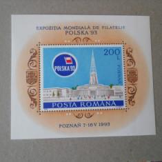 1993  LP 1313    EXPOZITIA MONDIALA DE FILATELIE POLSKA'93