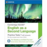 Cambridge IGCSE® English as a Second Language Practice Tests 1 with Answers and Audio CDs (2): For the Revised Exam from 2019 - Tom Bradbury, Mark Fou