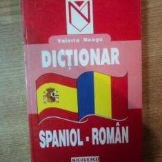 DICTIONAR SPANIOL-ROMAN DE VALERIA NEAGU , 2000