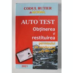 """AUTO TEST , OBTINEREA SI RESTITUIREA PERMISULUI DE CONDUCERE """" 13 DIN 15 """" , 2021 , 2018"""