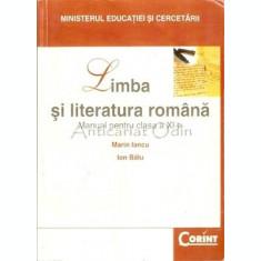 Limba Si Literatura Romana. Manual Pentru Clasa a XI-a - Marin Iancu