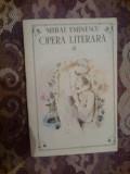 a5 MIhai Eminescu  - Opera Literara (volumul 1)
