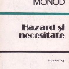 Hazard si necesitate - Eseu despre filozofia naturala a biologiei moderene, Humanitas