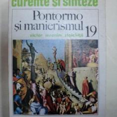 PONTORMO SI MANIERISMUL- VICTOR IERONIM STOICHITA -BUC.1978