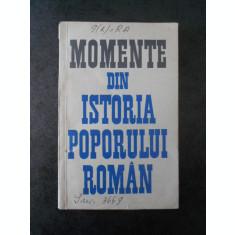 GHEORGHE STEFAN - MOMENTE DIN ISTORIA POPORULUI ROMAN (1966)