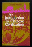 John T. Meskill (ed.) - An Introduction To Chinese Civilization (699 p.)