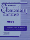 Rubank Elementary Method: Oboe: A Fundamental Course for Individual or Life-Instrument Class Instruction, Paperback