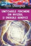 Cumpara ieftin Uimitoarele fenomene din invizibil si energiile benefice, Polirom