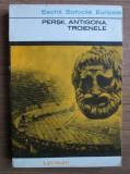 Cumpara ieftin Eschil, Sofocle, Euripide - Persii, Antigona, Troienele