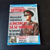REVISTA EVENIMENTUL ISTORIC NR.5/2018, MARESALUL ANTONESCU A INCERCAT SA SE SINUCIDA IN TEMNITA DE LA MOSCOVA