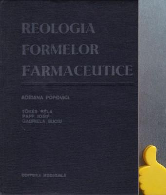Reologia formelor farmaceutice Adriana Popovici, B. Tokes, I. Papp, foto