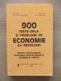 900 TESTE GRILA SI PROBLEME DE ECONOMIE CU REZOLVARI-CTIN SI AURA GOGONEATA-R5A