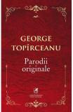 Parodii originale - George Topirceanu