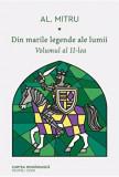 Din marile legende ale lumii. Volumul al II-lea/Alexandru Mitru, Cartea Romaneasca educational