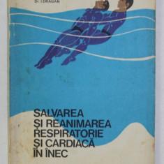 SALVAREA SI REANIMAREA RESPIRATORIE SI CARDIACA IN INEC de S. DUVAN , I. DRAGAN , 1975