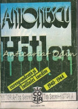 Antonescu - Hitler I - Vasilie Arimia, Ion Ardeleanu