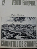 VEDUTE EUROPENE- VICTOR H. ADRIAN, BUC.1982