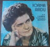 LP Ioana Radu – La Umbra Nucului Bătrîn, VINIL, electrecord