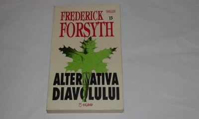 FREDERICK FORSYTH - ALTERNATIVA DIAVOLULUI foto