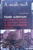 Marile cutremure din istoria României și previziuni despre următoarea catastrofă