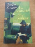LA POURSUITE DU BONHEUR-DOUGLAS KENNEDY-R5E