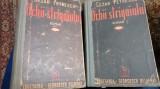 Cezar Petrescu - Ochii Strigoiului - Roman - 1940 Vol I + II Cugetarea Georgescu