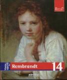 Maurizia Tazartes - Viața și opera lui Rembrandt