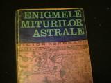 ENIGMELE MITURILOR  ASTRALE-VICTOR KERNBACH-300 PG-, Alta editura