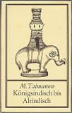 Konigsindisch bis Altindisch de M. Taimanow. Carte sah in germana