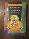 Cartea junglei - The Jungle Book-Rudyard Kipling (ed.bilingva ,cartonarta )