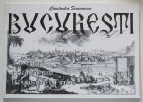 Constantin Simionescu - București: biserici, mânăstiri, lăcașuri sfinte