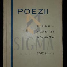 BACOVIA GHEORGHE (GEORGE) - POEZII (Plumb, Scantei Galbene), Bucuresti