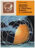 Originea, evolutia si structura interna a pamantului