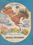 Slavici, I. - LIMIR-IMPARAT, ed. Ion Creanga, Bucuresti, 1990