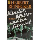 Kinder, Mutter und ein General