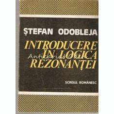 Introducere In Logica Rezonantei - Stefan Odobleja