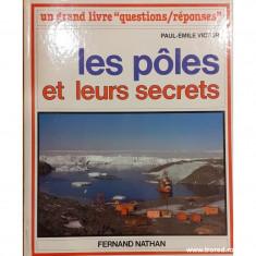Les Poles et leurs secrets