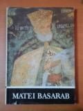 MATEI BASARAB de NICOLAE STOICESCU 1988