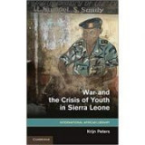 War and the Crisis of Youth in Sierra Leone - Krijn Peters