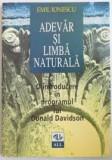 ADEVAR SI LIMBA NATURALA - EMIL IONESCU