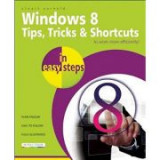Windows 8. Tips, tricks and shortcuts - Stuart Yarnold