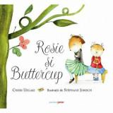 Cumpara ieftin Rosie si Buttercup/Chieri Uegaki, Corint