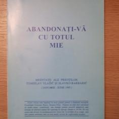 ABANDONATI-VA CU TOTUL MIE-TOMISLAV VLASIC, SLAVKO BARBARIC-r2b