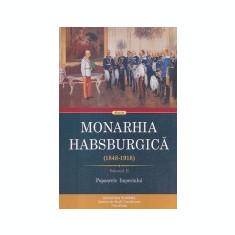 Monarhia Habsburgica (1848-1918), vol. 2