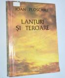 Ioan Ploscaru - Lanturi si teroare - 1993