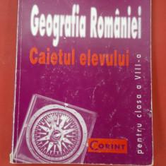 GEOGRAFIA ROMANIEI CAIETUL ELEVULUI CLASA  A VIII A MANDRUT , CORINT, Clasa 8, Geografie